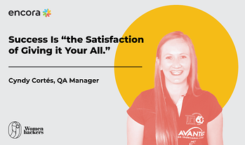 """Cyndy Cortés, QA Manager: Success Is """"the Satisfaction of Giving it Your All."""""""