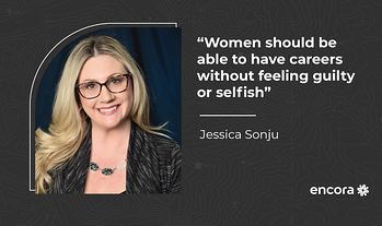 "Jessica Sonju: ""Women should be able to have careers without feeling guilty or selfish"""
