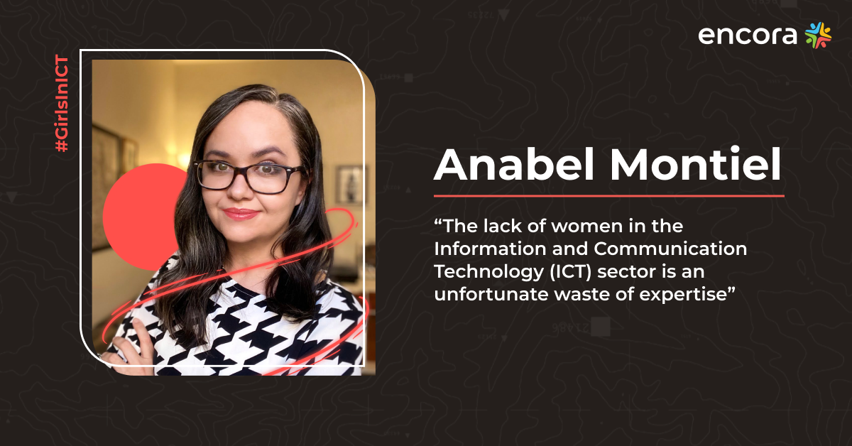 """Anabel Montiel: """"The Lack of Women in the ICT Sector Is an Unfortunate Waste Of Expertise"""""""